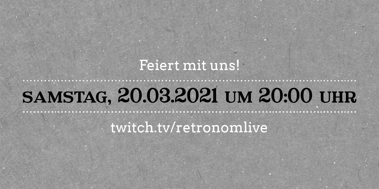 Retronom Live am 20.03.2020